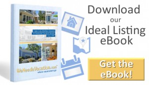 WeNeedaVacation.com Ideal Listing Ebook
